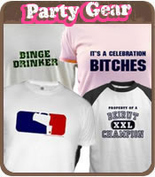 Party T-Shirts / Crazy T-Shirts